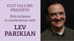 Cley Calling Presents: Lev Parikian in conversation with Nick Acheson