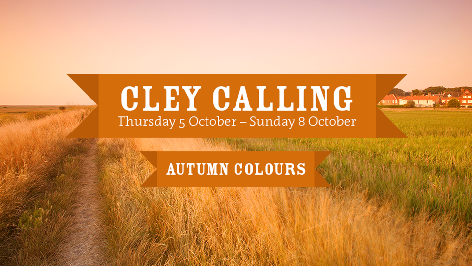 Cley Calling – Autumn Colours