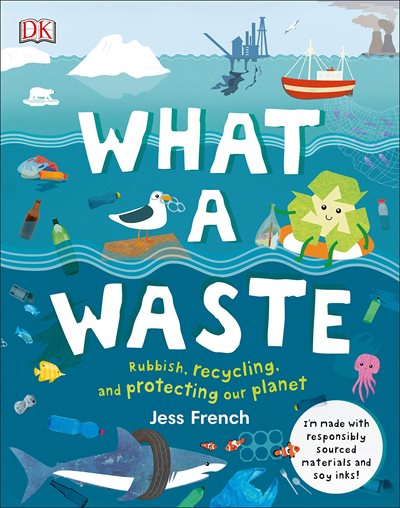 What A Waste, by Jess French